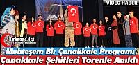 ÇANAKKALE ŞEHİTLERİ KIRKAĞAÇ'TA...