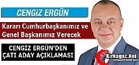 CENGİZ ERGÜN'DEN 'ÇATI ADAY' AÇIKLAMASI