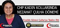 CHP KADIN KOLLARINDA ÇULHA DÖNEMİ(VİDEO)