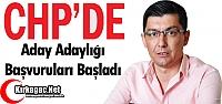 CHP'DE ADAY ADAYLIĞI BAŞVURULARI BAŞLADI