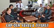 CHP'DEN YAVAŞ'A ANLAMLI ZİYARET