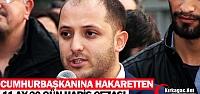 CHP'Lİ BOZKAYA'YA CUMHURBAŞKANINA HAKARETTEN HAPİS