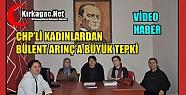 CHP'Lİ KADINLARDAN BÜLENT ARINÇ'A BÜYÜK TEPKİ(VİDEO)