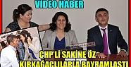 CHP'Lİ ÖZ KIRKAĞAÇLILARLA BAYRAMLAŞTI(VİDEO)
