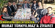 DEMOKRATİK SAĞLIK SEN'DEN TÜRKYILMAZ'A...