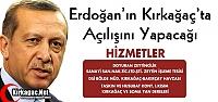 ERDOĞAN'IN KIRKAĞAÇ'A KAZANDIRACAĞI...