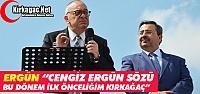 ERGÜN 'İLK ÖNCELİĞİM KIRKAĞAÇ...