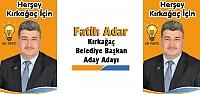 FATİH ADAR (AK PARTİ KIRKAĞAÇ BELEDİYE BAŞKAN ADAY ADAYI)
