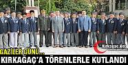 GAZİLER GÜNÜ KIRKAĞAÇ'TA KUTLANDI