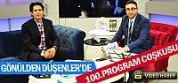 GÖNÜLDEN DÜŞENLER 100.PROGRAMINI ŞAİR...