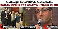 HAKAN DEMİR TRT'DE YENİGÜN PROGRAMINA...