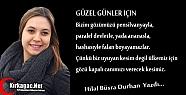 HİLAL BÜŞRA DURHAN 'GÜZEL GÜNLER İÇİN'