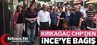 """İNCE'YE KIRKAĞAÇ'TAN 'BAĞIŞ"""" DESTEĞİ"""