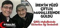 İREN'İN YÜZÜ ÇİFTLİK MAHALLESİNDE...