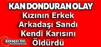 KAN DONDURAN CİNAYET