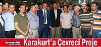 KARAKURT'A ÇEVRECİ PROJE
