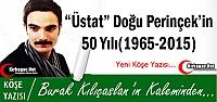 KILIÇASLAN 'ÜSTAT DOĞU PERİNÇEK'İN 50 YILI(1965-2015)'