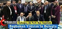 KIRKAĞAÇ AK PARTİ BAŞBAKAN'LA BULUŞTU