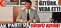 KIRKAĞAÇ AK PARTİ'DE ÖZTÜRK VEDA...