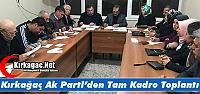 KIRKAĞAÇ AK PARTİ'DEN TAM KADRO TOPLANTI
