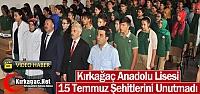 KIRKAĞAÇ ANADOLU LİSESİ 15 TEMMUZ ŞEHİTLERİNİ...