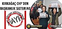 KIRKAĞAÇ CHP'DEN BAŞKANLIK SİSTEMİNE...