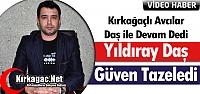"""KIRKAĞAÇLI AVCILAR 'DAŞ"""" İLE DEVAM..."""