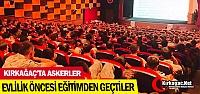 KIRKAĞAÇ'TA ASKERLER EVLİLİK ÖNCESİ...