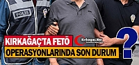 KIRKAĞAÇ'TA FETÖ OPERASYONLARINDA SON...