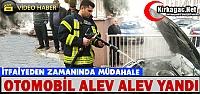 KIRKAĞAÇ'TA OTOMOBİL ALEV ALEV YANDI(VİDEO)
