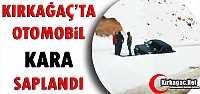 KIRKAĞAÇ'TA OTOMOBİL KARA SAPLANDI