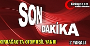 KIRKAĞAÇ'TA OTOMOBİL YANDI 2 KİŞİ...