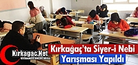 KIRKAĞAÇ'TA SİYER-İ NEBİ YARIŞMASI...