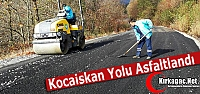 KOCAİSKAN YOLU ASFALTLANDI