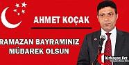 """KOÇAK 'BAYRAMINIZ MÜBAREK OLSUN"""""""