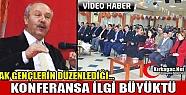 KONFERANSA İLGİ BÜYÜKTÜ(VİDEO)