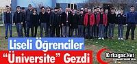 """LİSELİ ÖĞRENCİLER 'ÜNİVERSİTE""""..."""