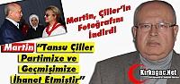 MARTİN 'ÇİLLER PARTİMİZE ve GEÇMİŞİMİZE...