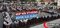 MHP'NİN İFTARINA KIRKAĞAÇLILAR BÜYÜK İLGİ GÖSTERDİ