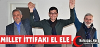 MİLLET İTTİFAKI KIRKAĞAÇ'TA EL ELE