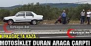 MOTOSİKLET OTOMOBİLLE ÇARPIŞTI
