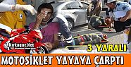 MOTOSKLET YAYAYA ARPTI 3 YARALI