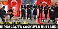 ÖĞRETMENLER GÜNÜ KIRKAĞAÇ'TA COŞKUYLA...