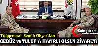 OKYAR'DAN GEDÜZ ve TULUP'A ZİYARET