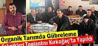 ORGANİK TARIMDA GÜBRELEME TEKNİKLERİ TOPLANTISI YAPILDI