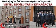 ORMAN ve SU İŞLERİ BAKANI EROĞLU YARIN...