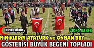 """'OSMAN BEY ve ATATÜRK"""" GÖSTERİSİ BÜYÜK BEĞENİ TOPLADI"""