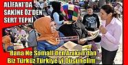 """ÖZ 'BİZ TÜRKÜZ, BİZE NE SOMALİ'DEN, ARAKAN'DAN"""""""
