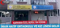 ÖZEL BETÜL'ÜN YERİNE İMAM HATİP...