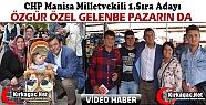 ÖZGÜR ÖZEL GELENBE PAZARIN DA(Video)